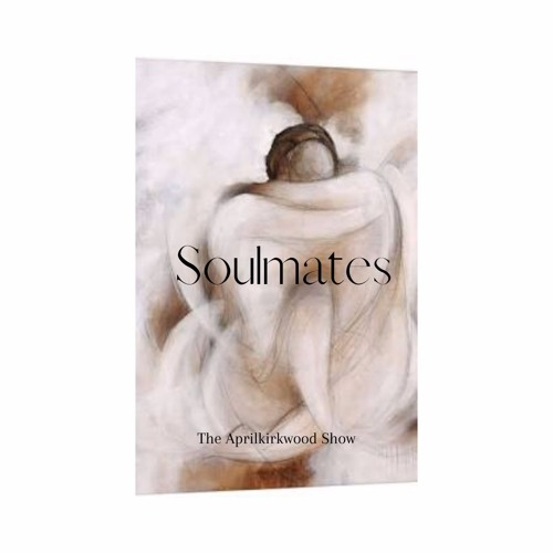 The Soulmates In Your Life