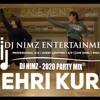Download Jehri Kuri Reloaded - 2020 Party Mix (DJ Nimz Remix) Mp3