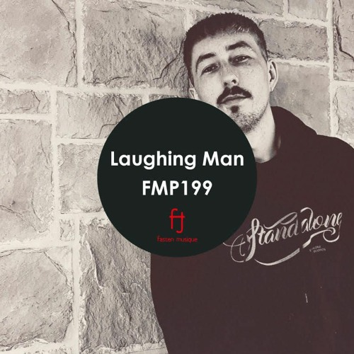 Fasten Musique Podcast 199   Laughing Man