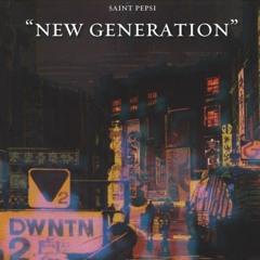 Saint Pepsi - New Generation [Full Album]