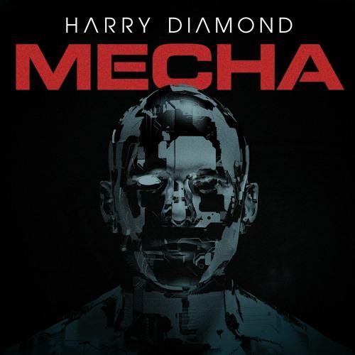 Harry Diamond - MECHA