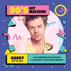 Harry Styles - Watermelon Sugar (Valence Late 90s Remix)