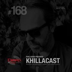 KhillaCast #168 3 September 2021 - Deepinradio.com