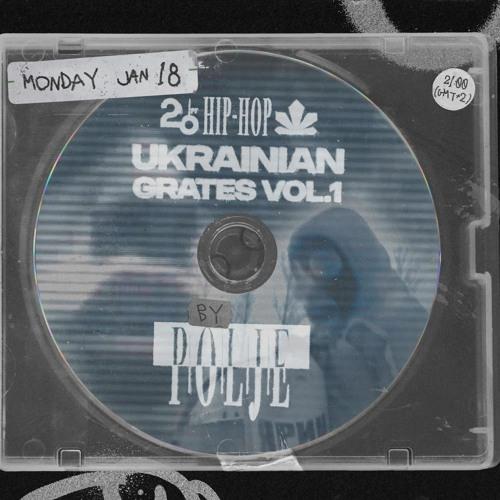 20ft Hip-Hop: Ukrainian Grates Vol. 1 w/ Polje - 18/01/2021