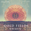 Sweet Ophelia (Gold Fields Remix)