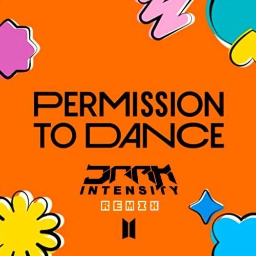 BTS - Permission To Dance (Dark Intensity Remix)