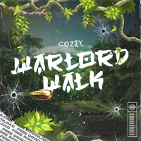 Cozzy - Warlord Walk [FREE DOWNLOAD]