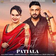 Suit Patiala (feat. Deepak Dhillon)