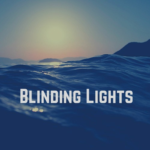 Take On Blinding Lights