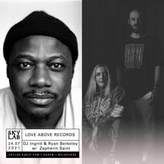 Love Above Records Live on Skylab w/ Zepherin Saint