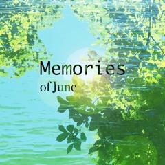 Memories of June