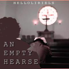 Empty Hearse by helloliriels
