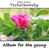 Album for the Young (Jugendalbum), Op. 39: 15 Italian Song (Italienisches Lied)