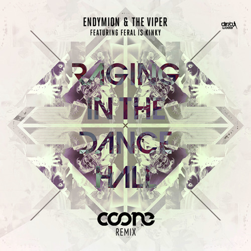 Raging In The Dancehall (Coone remix) [feat. Feral is Kinky]
