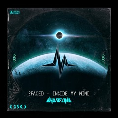 2Faced - Inside My Mind (EOL125)
