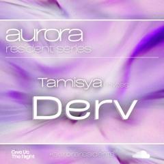 Tamisya invites Derv