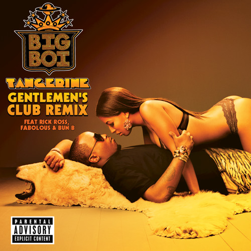 Tangerine (Gentlemen's Club Remix) (Explicit Version)