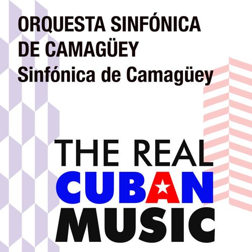Sinfónica de Camagüey (Remasterizado)