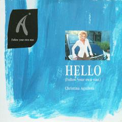 Christina Aguilera - Hello (Follow Your Own Star) [Jorge Jaramillo Dance Floor Mix]