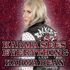 Karma Sees Everything (Karma Dean's Theme)