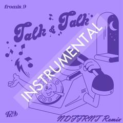 fromis_9 - Talk & Talk (RnB/Chill NDFFRNT Remix) (INSTRUMENTAL)