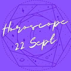 Horoscope for September 22nd