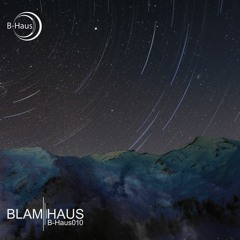 Premiere: Blamhaus - Cardinale (B-haus)