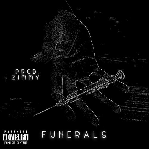 FUNERALS (Prod. Zimmy)