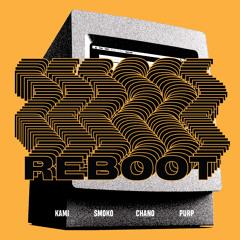 Reboot (feat. Chance the Rapper & Joey Purp)