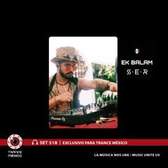 Ek Balam / Set #518 exclusivo para Trance México