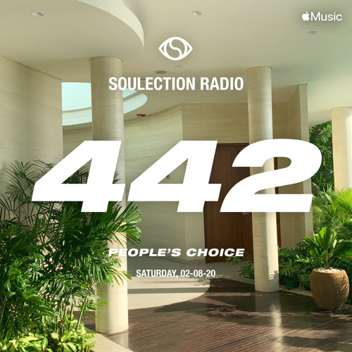 Soulection Radio Show #442 (The People's Choice)