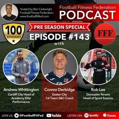 "#143 ""Pre Season"" With Andrew Whittington, Connor Derbidge & Rob Lee"