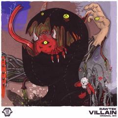 Rawtek - Villain