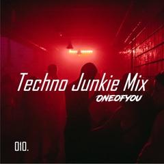 010. Techno Junkie Mix | ONEOFYOU | Amelie Lens, Charlotte de Witte, Camelphat, Joyhauser & More