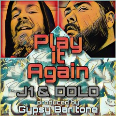 PLAY IT AGAIN (feat DOLO)