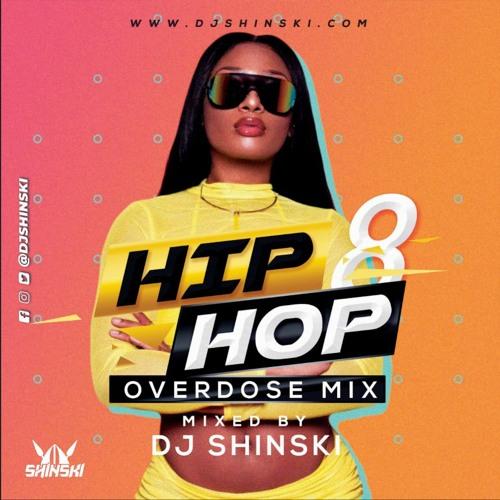 Hip Hop Overdose Mix Vol 8 Megan Thee Stalion Dababy Drake Roddy Rich Pop Smoke Lil Baby By Dj Shinski