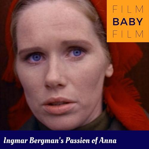 Ingmar Bergman's Passion Of Anna