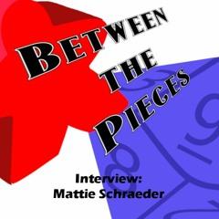 BtP - Interview: Mattie Schraeder