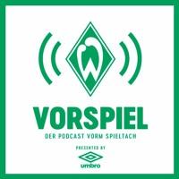 Vorspiel – der Doppel-Podcast vorm Spieltach: Episode17 - #SVWFCA #BMGSVW