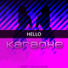 Hello (Originally Performed by Adele) [Karaoke Version] - Single