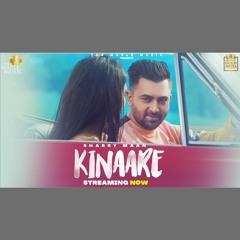 Kinaare - Sharry Mann (0fficial Mp3)