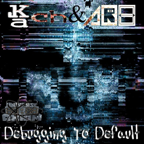 Kach & AR8 - Debugging To Default (Original Mix) Watch Clip On Youtube https://youtu.be/rGRjnVTZyxY
