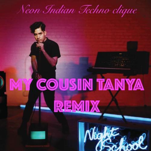 Neon Indian Techno Clique Tanya Remix