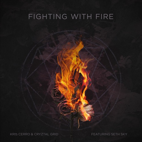 Fighting With Fire Song Cover