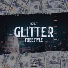 Rob.T - Glitter (Freestyle)