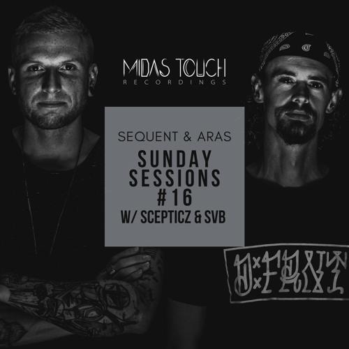 Sunday Sessions #16 w/ Scepticz & SVB