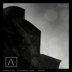 Nothing Is Real & The Alchemical Theory - Athanor EP Preview   BAHN013_EP