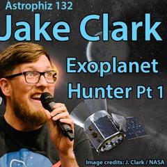 Astrophiz132:JakeClark-ExoplanetHuntingPt1