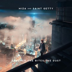 Miza & Saint Getty - Another One Bites The Dust