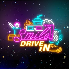 SMILE DRIVE IN - Song Promo 2021